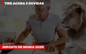 Tire Agora 5 Duvidas Sobre O Imposto De Renda 2020 Notícias E Artigos Contábeis Notícias E Artigos Contábeis Em Vitória Da Conquista Ba   Nord Contabilidade - Contabilidade em Vitória da Conquista - BA   Nord Contabilidade
