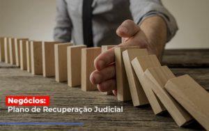 Negocios Plano De Recuperacao Judicial Notícias E Artigos Contábeis Notícias E Artigos Contábeis Em Vitória Da Conquista Ba | Nord Contabilidade - Contabilidade em Vitória da Conquista - BA | Nord Contabilidade