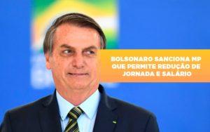 Bolsonaro Sanciona Mp Que Permite Reducao De Jornada E Salario Notícias E Artigos Contábeis Notícias E Artigos Contábeis Em Vitória Da Conquista Ba | Nord Contabilidade - Contabilidade em Vitória da Conquista - BA | Nord Contabilidade