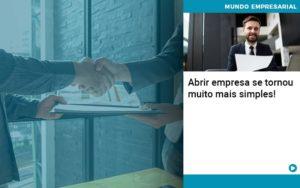 Abrir Empresa Se Tornou Muito Mais Simples - Contabilidade em Vitória da Conquista - BA | Nord Contabilidade