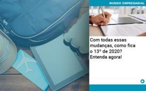 Ferias E 13 Especialistas Explicam O Calculo Em 2020 Abrir Empresa Simples - Contabilidade em Vitória da Conquista - BA | Nord Contabilidade
