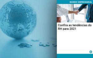Confira As Tendencias Do Rh Para 2021 Abrir Empresa Simples - Contabilidade em Vitória da Conquista - BA | Nord Contabilidade
